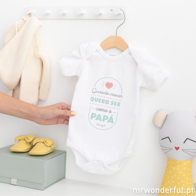 Body para bebé - Quando crescer quero ser como o papá