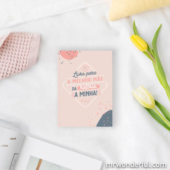 Livro preenchível para a melhor mãe da história