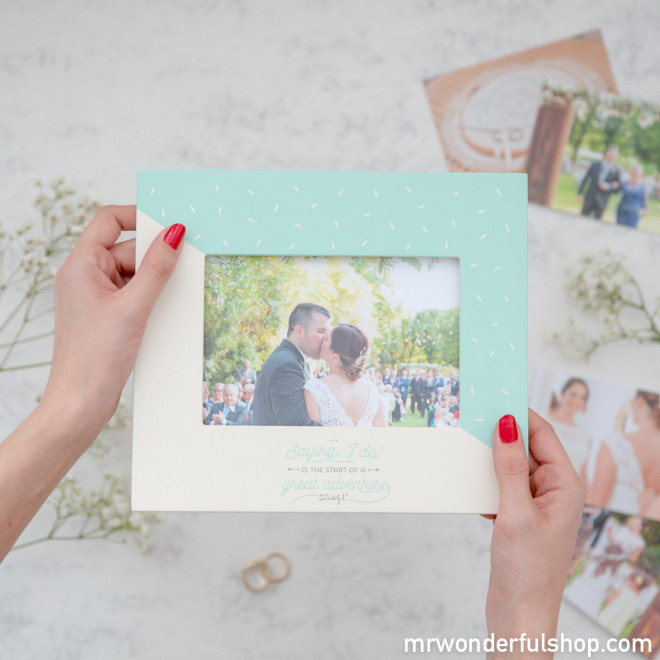 Moldura de fotos - Saying 'I do' is the start of a great adventure (ENG)