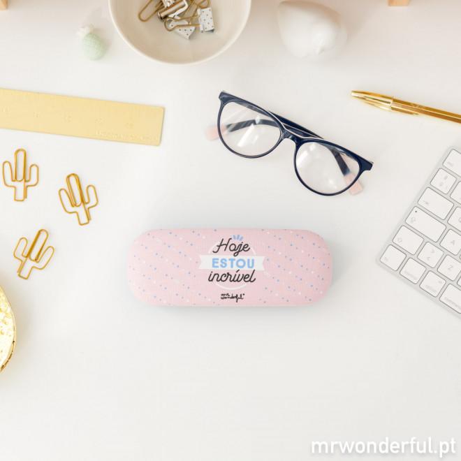 Caixa de óculos - Hoje estou incrível (PT)