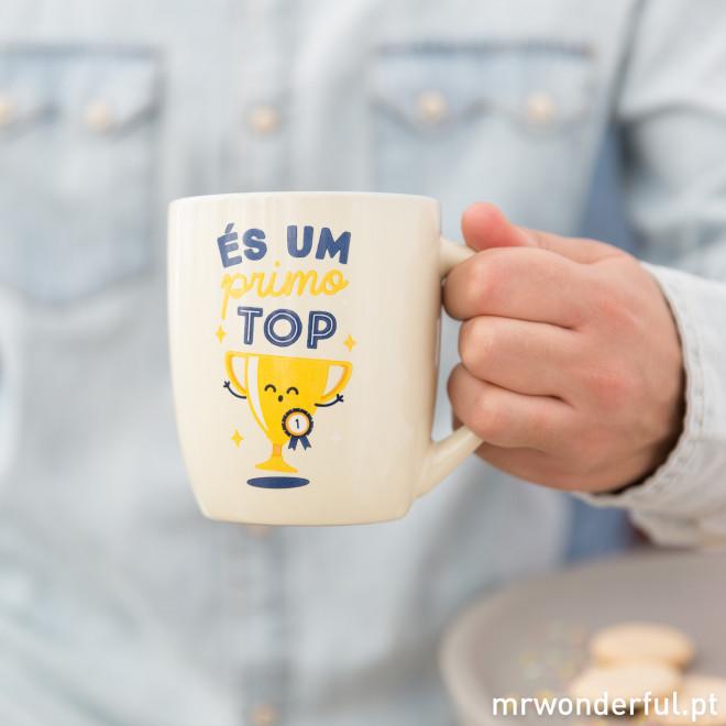 Caneca - És um primo TOP (PT)