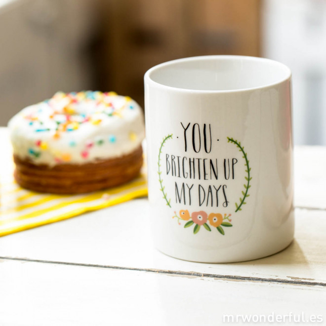 "Caneca ""You brighten up my days"" (ENG)"