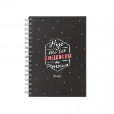 Caderno - Hoje vai ser o melhor dia da semana