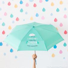 Guarda-chuva pequeno - Hoje não há chuva que se meta no meu caminho (PT)