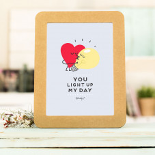 Poster com relevo e moldura de cartão - You light up my day