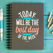 "Caderno ""Today will be the best day of the week"" (ENG)"