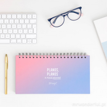 Organizador semanal - Planos, planos e mais planos (PT)
