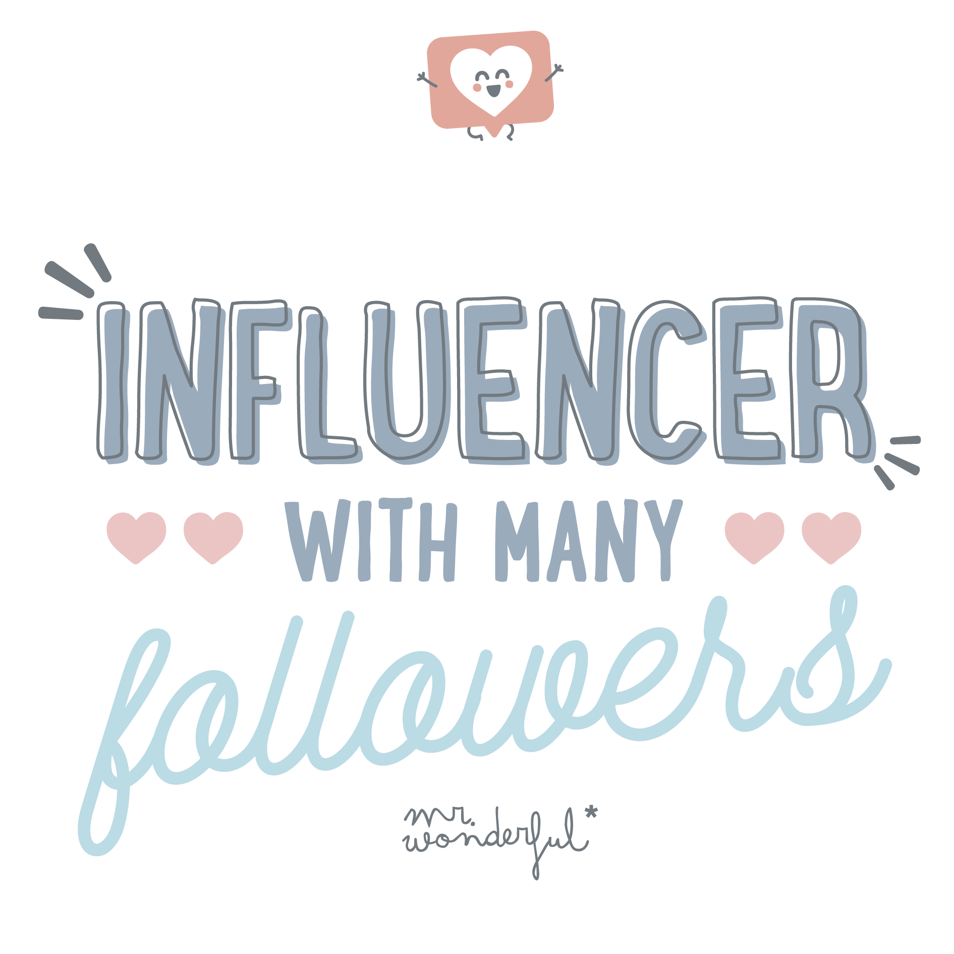 Influencer with many followers