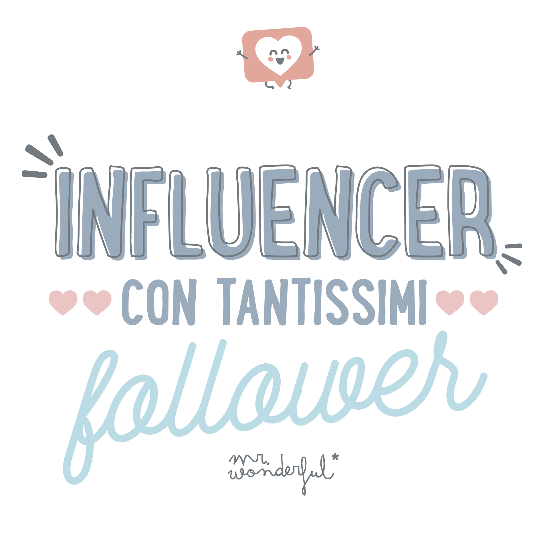 Influencer con tantissimi followers