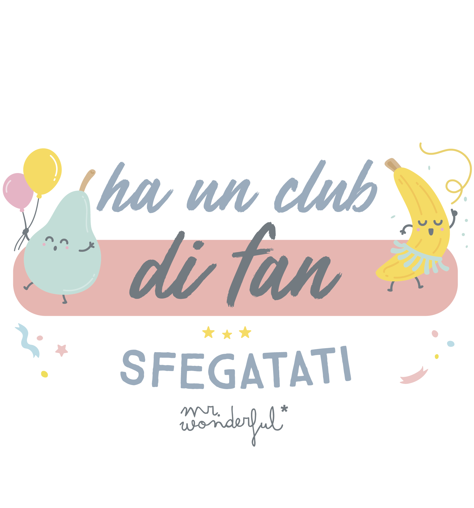Ha un club di fan sfegatati