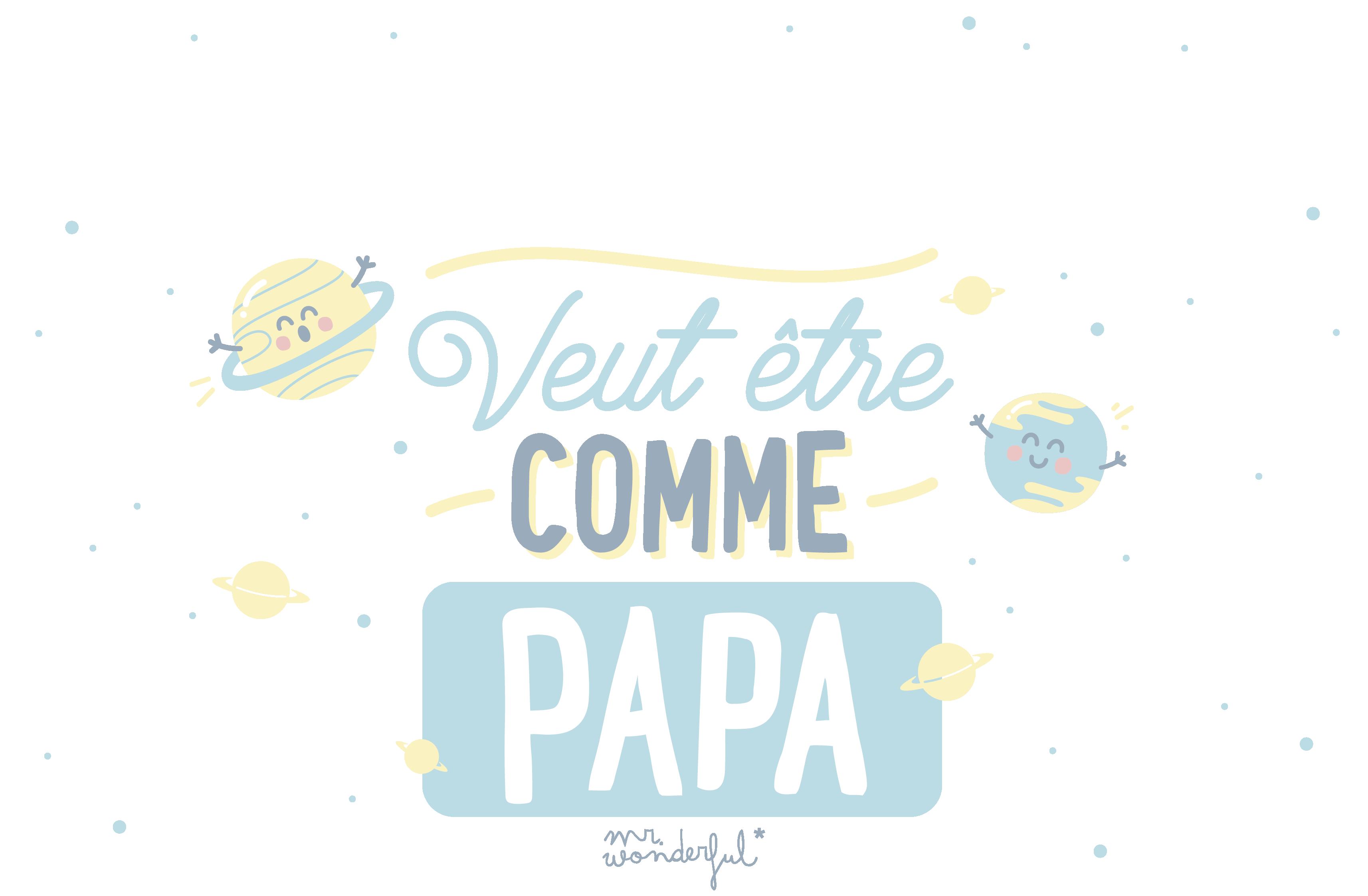 Veut être comme papa