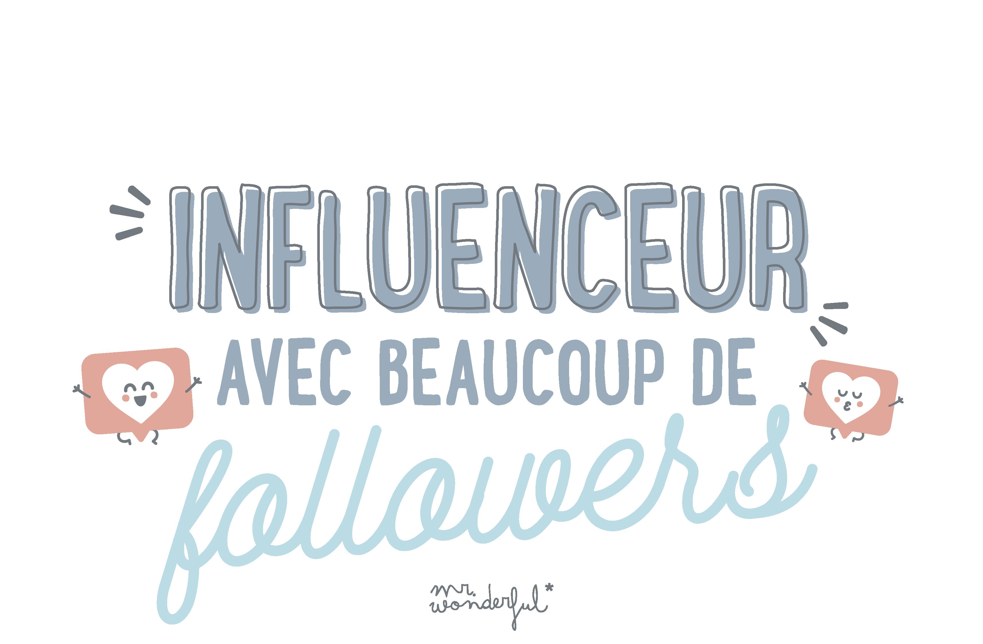 Influenceur avec beaucoup de followers