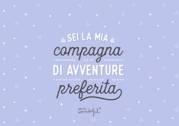 Sei la mia compagna di avventure