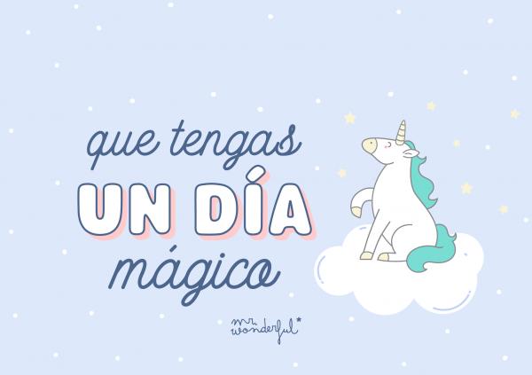 Que tengas un día mágico