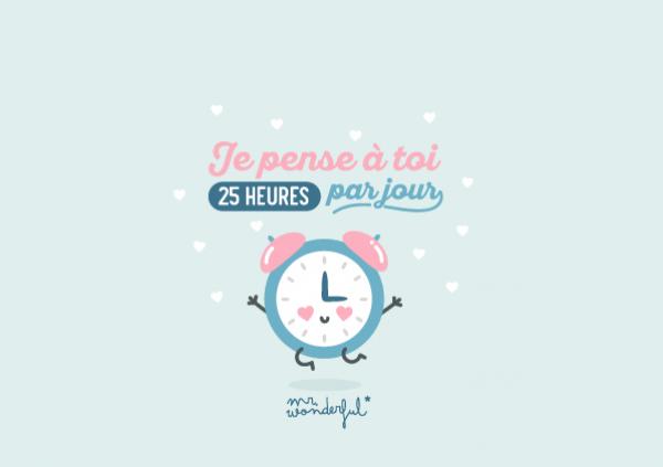 Je pense à toi 25 heures par jour