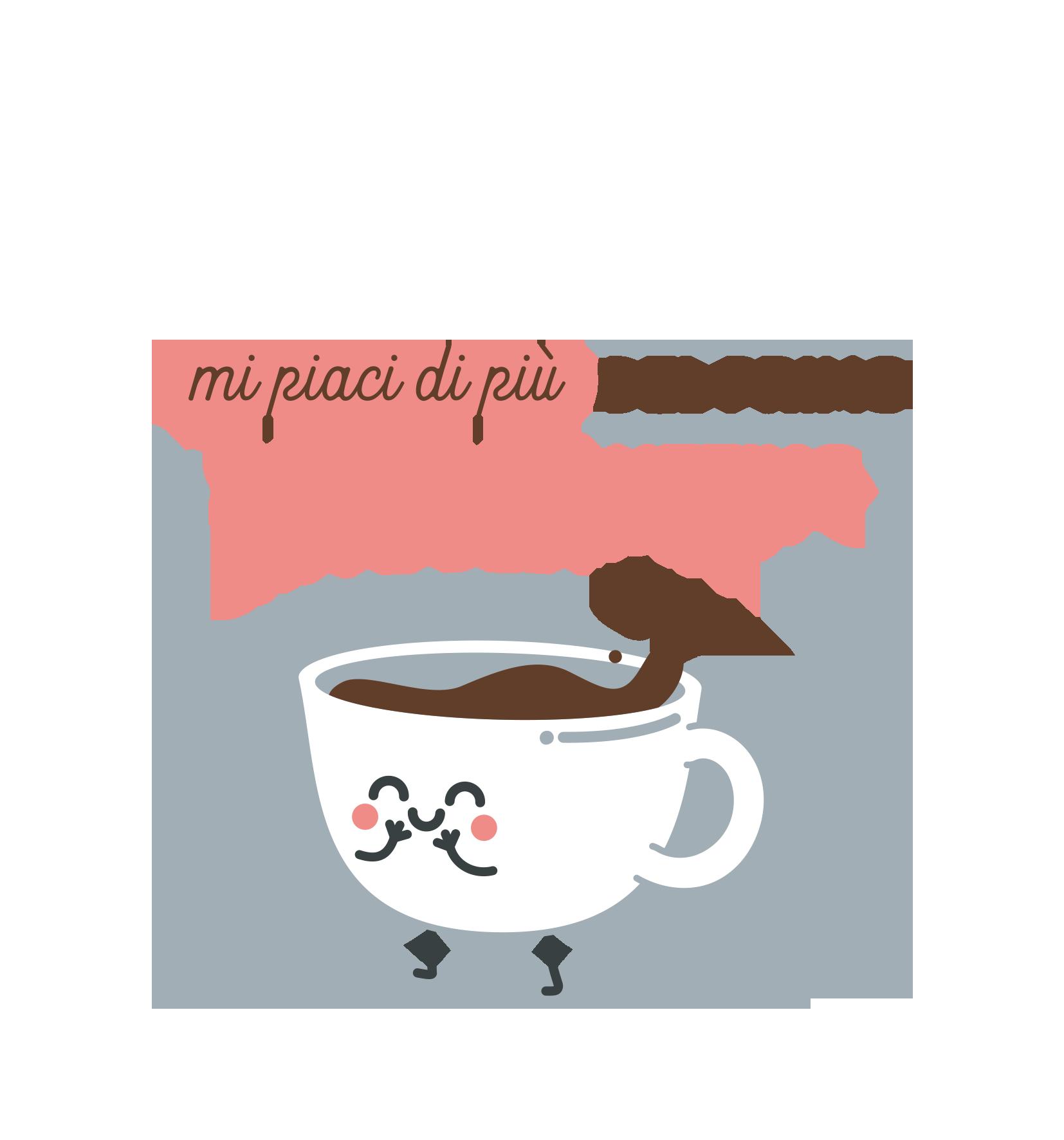 MI piaci di più del primo caffè del mattino